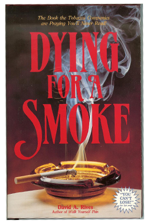 Dying for a Smoke